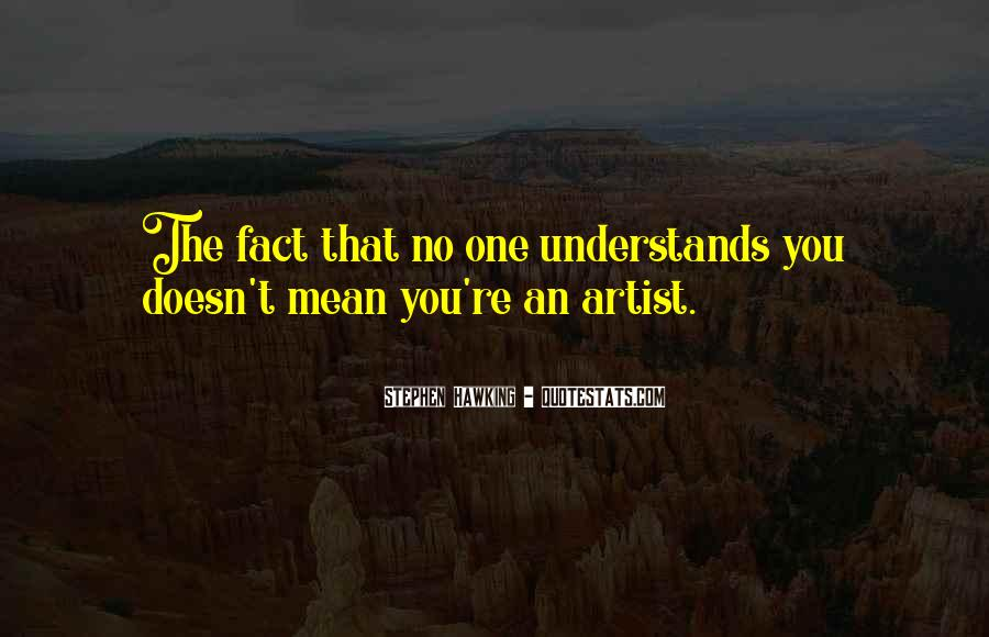 Quotes About No One Understands You #918309