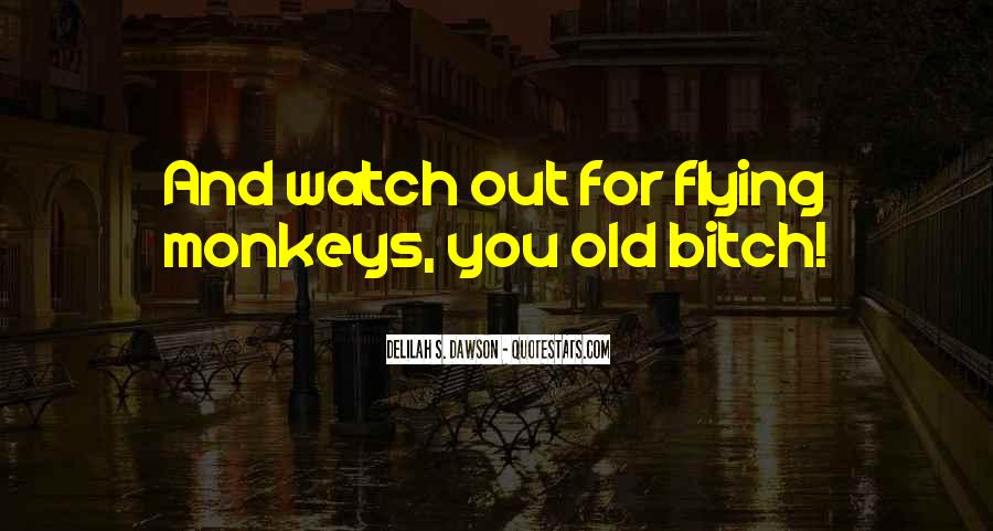Quotes About Flying Monkeys #118550
