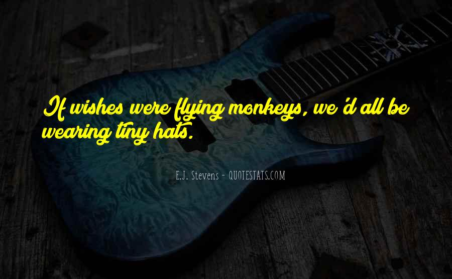Quotes About Flying Monkeys #841516