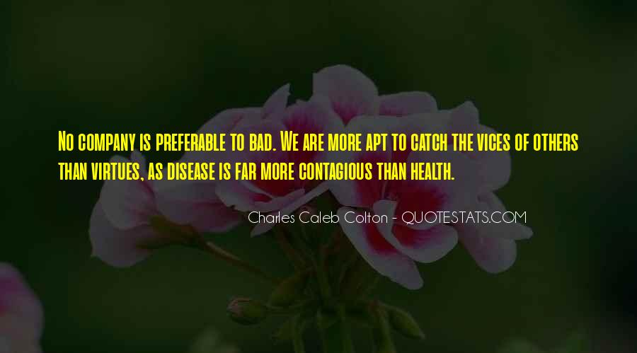 Quotes About Contagious Disease #1249764