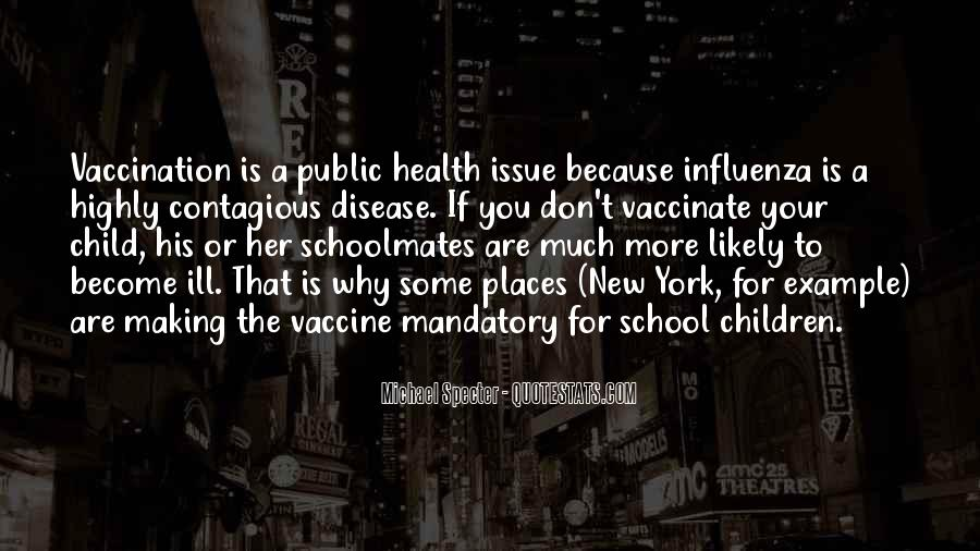 Quotes About Contagious Disease #129805