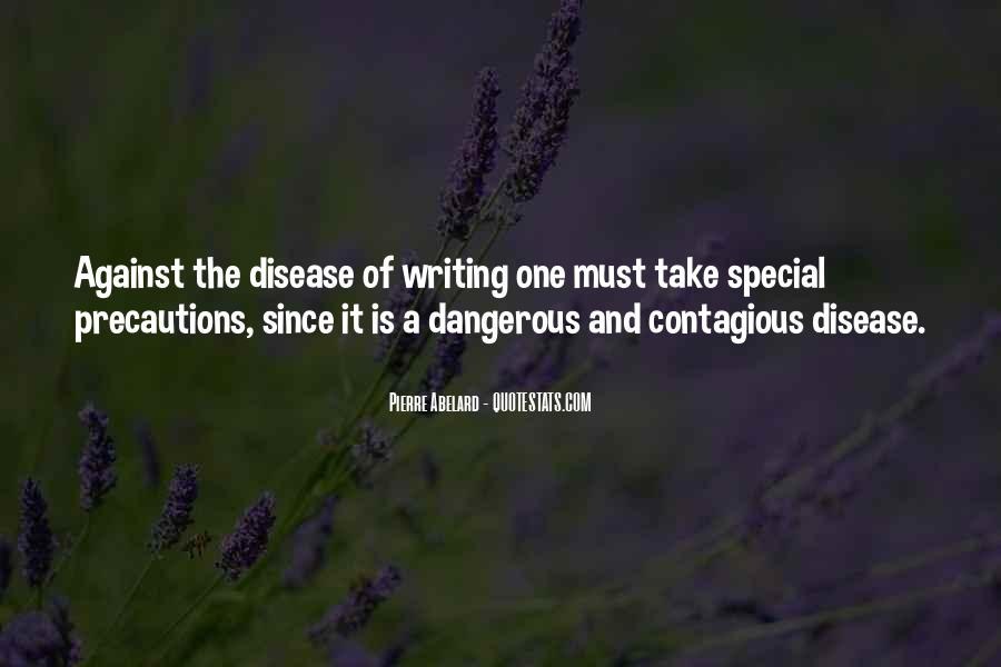 Quotes About Contagious Disease #1387587