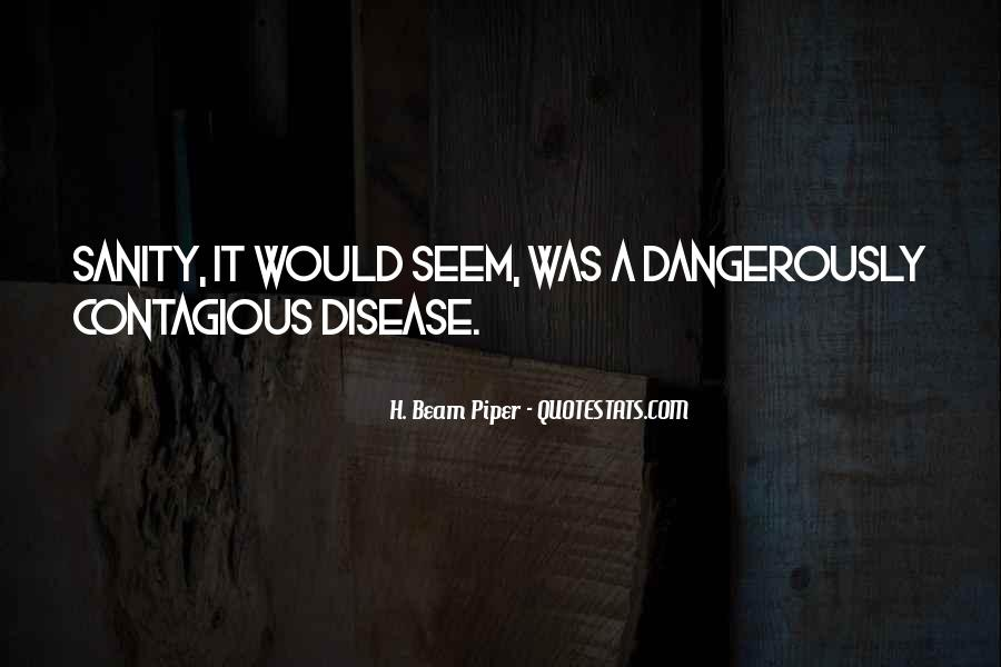 Quotes About Contagious Disease #358009