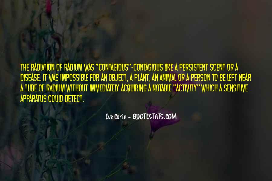 Quotes About Contagious Disease #513534