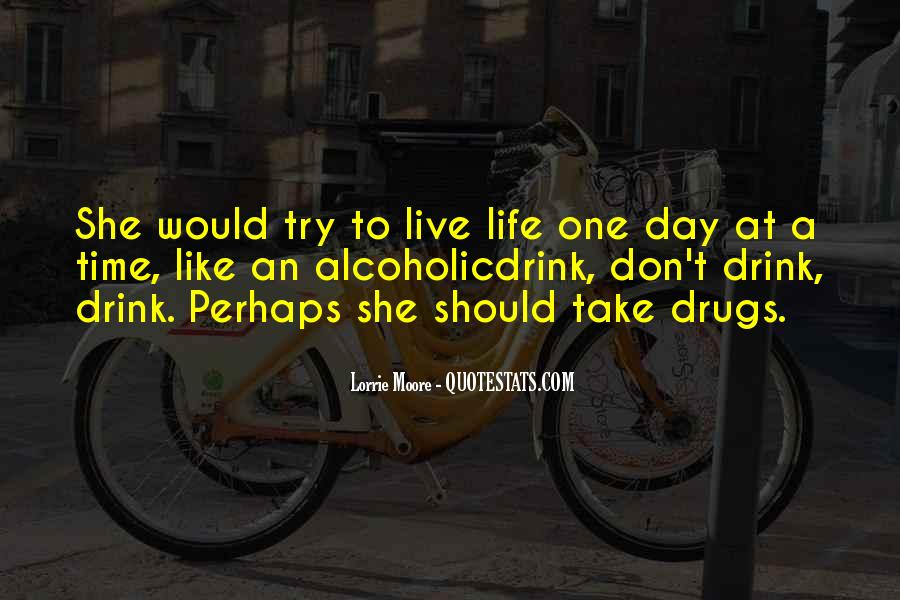 Quotes About Life One Day At A Time #1075469