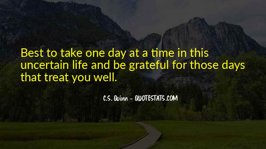 Quotes About Life One Day At A Time #1151467
