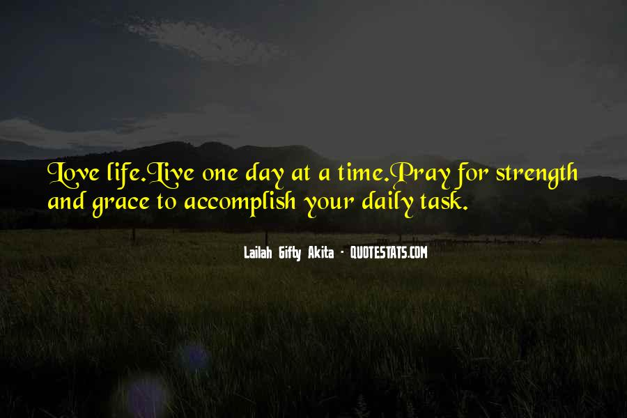 Quotes About Life One Day At A Time #1241647