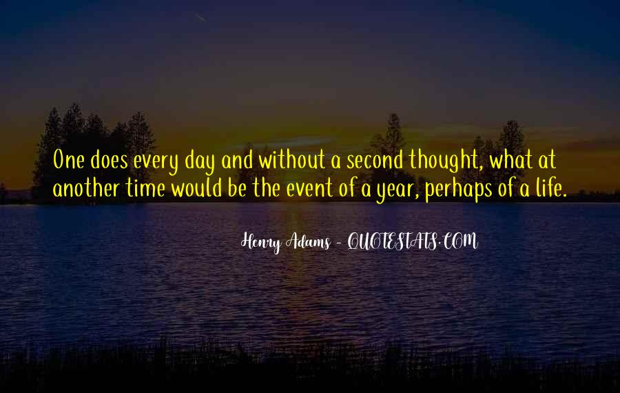Quotes About Life One Day At A Time #1256247