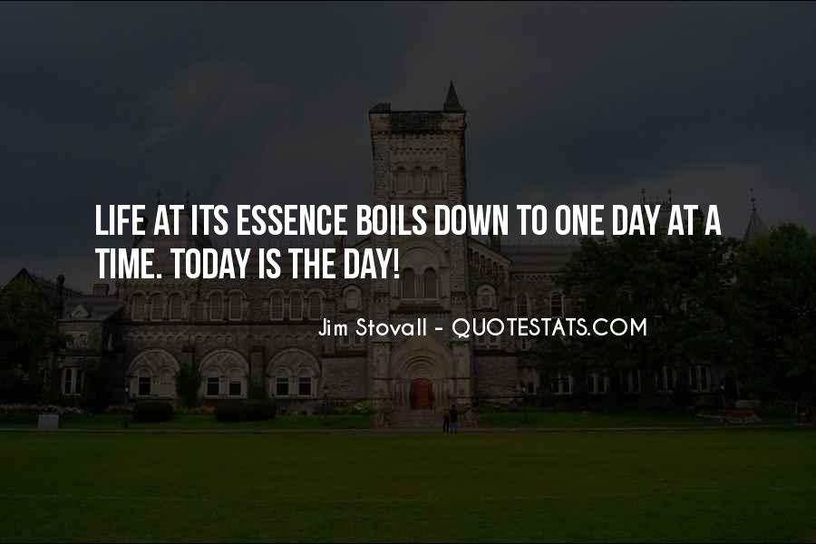 Quotes About Life One Day At A Time #1625808