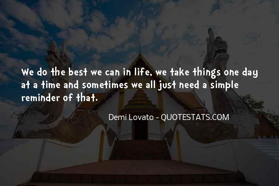 Quotes About Life One Day At A Time #1776326
