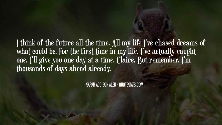Quotes About Life One Day At A Time #277624
