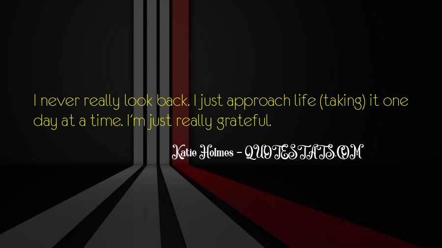 Quotes About Life One Day At A Time #413545