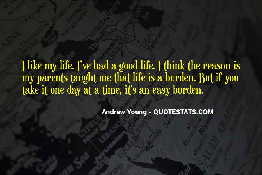 Quotes About Life One Day At A Time #925177