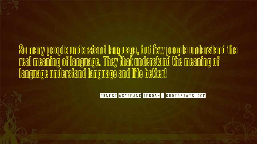 Quotes About Speech And Language #1309177