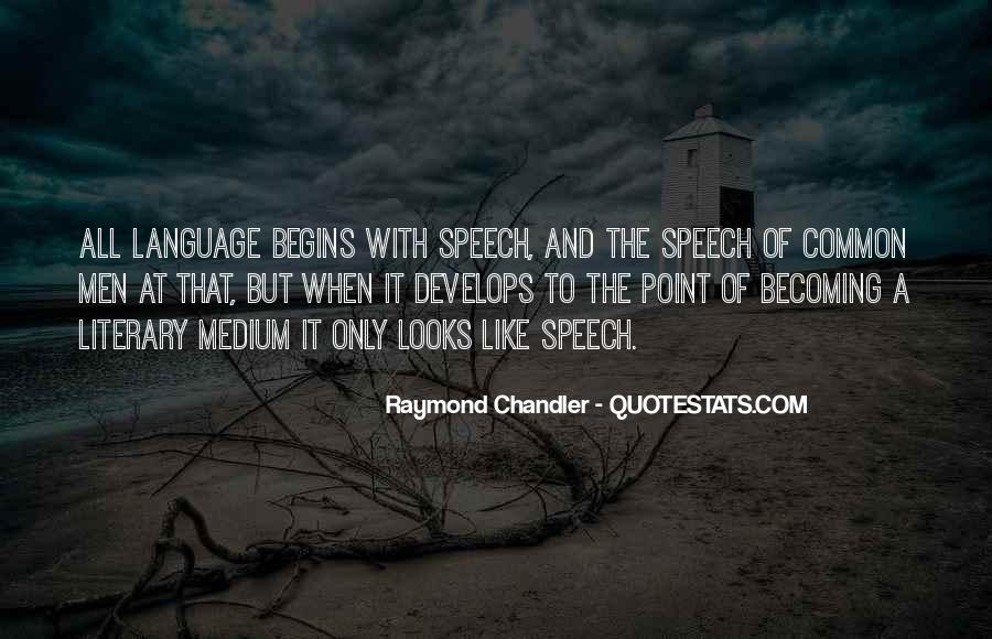 Quotes About Speech And Language #1356216