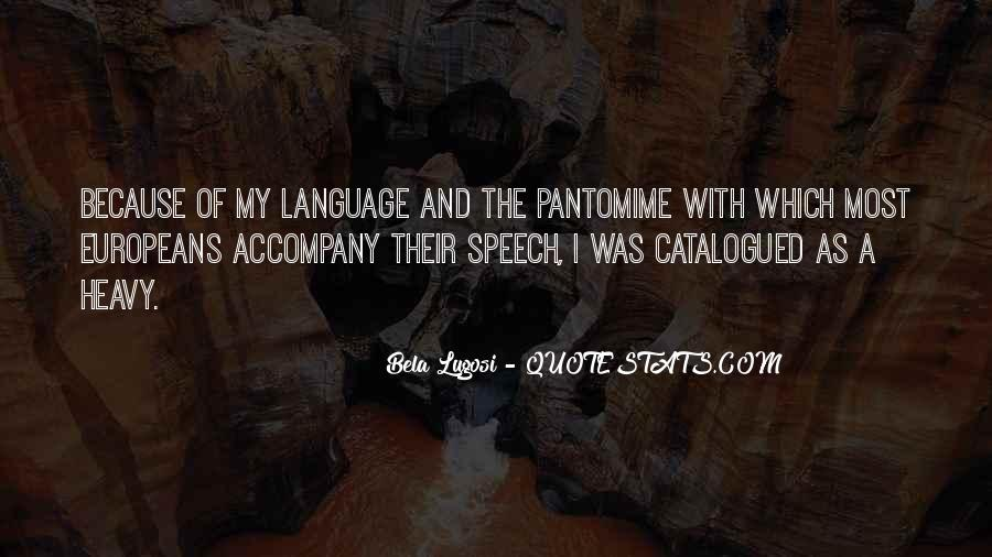 Quotes About Speech And Language #973462