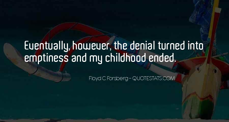 Quotes About Childhood Going Fast #279212