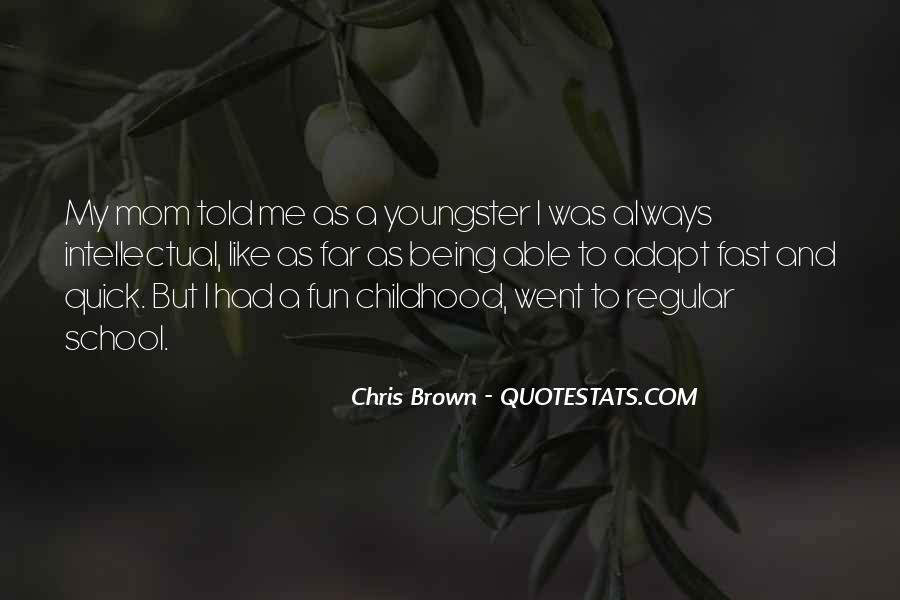 Quotes About Childhood Going Fast #402644