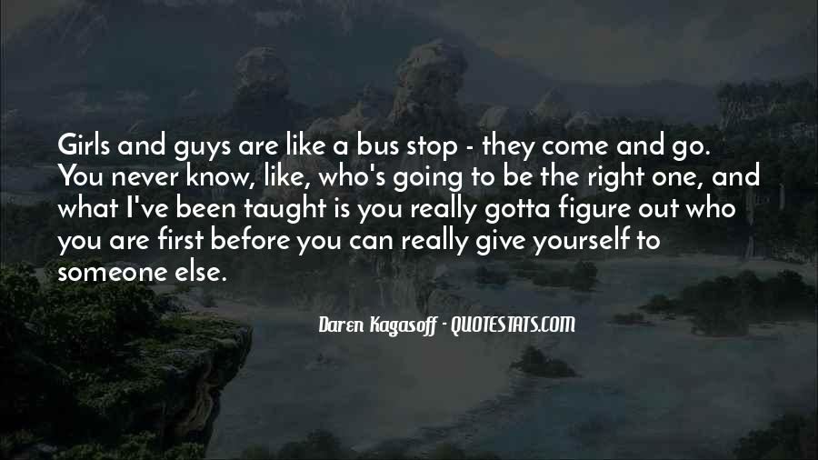 Quotes About Guys You Really Like #1134455