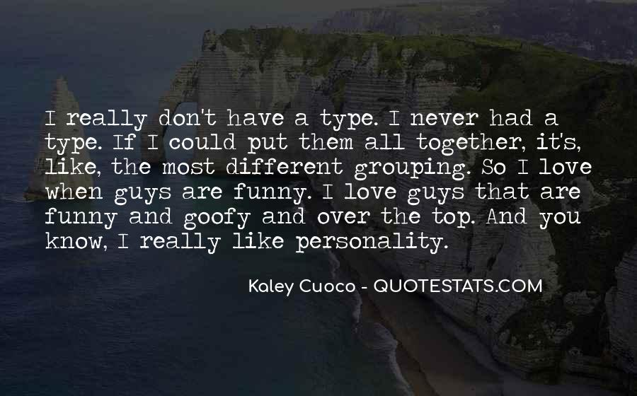 Quotes About Guys You Really Like #1783803
