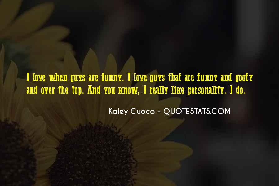 Quotes About Guys You Really Like #667748