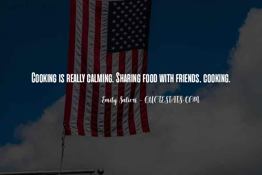 Quotes About Sharing Food With Friends #1474020