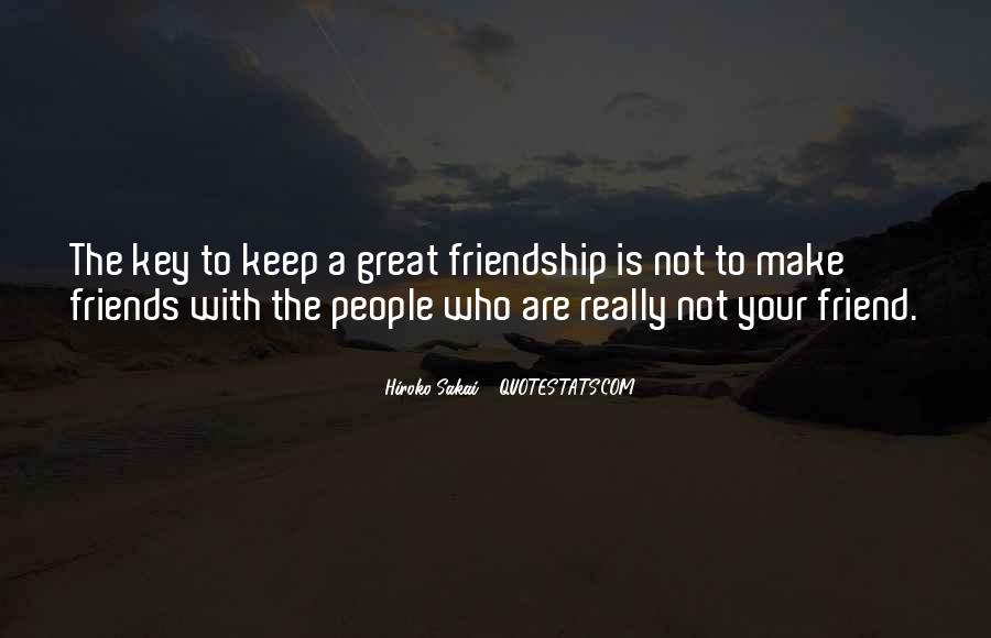 Quotes About Friends Who Are Not Really Friends #1789373