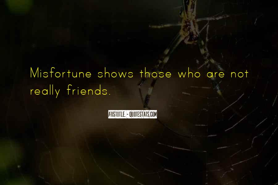Quotes About Friends Who Are Not Really Friends #238342