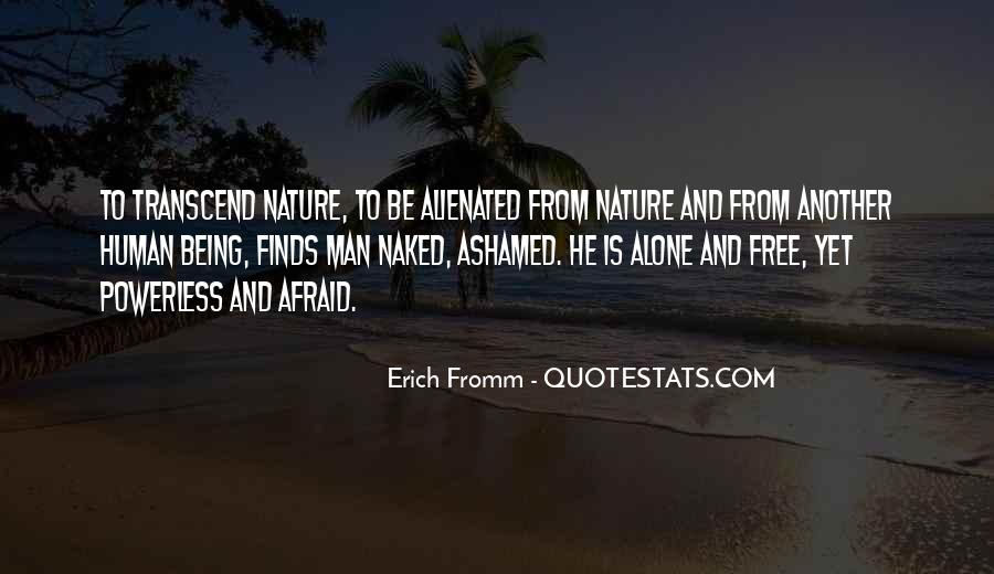 Quotes About Not Being Ashamed Of Someone #275037