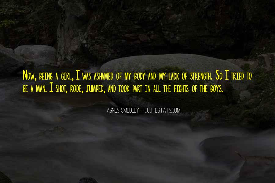 Quotes About Not Being Ashamed Of Someone #339450