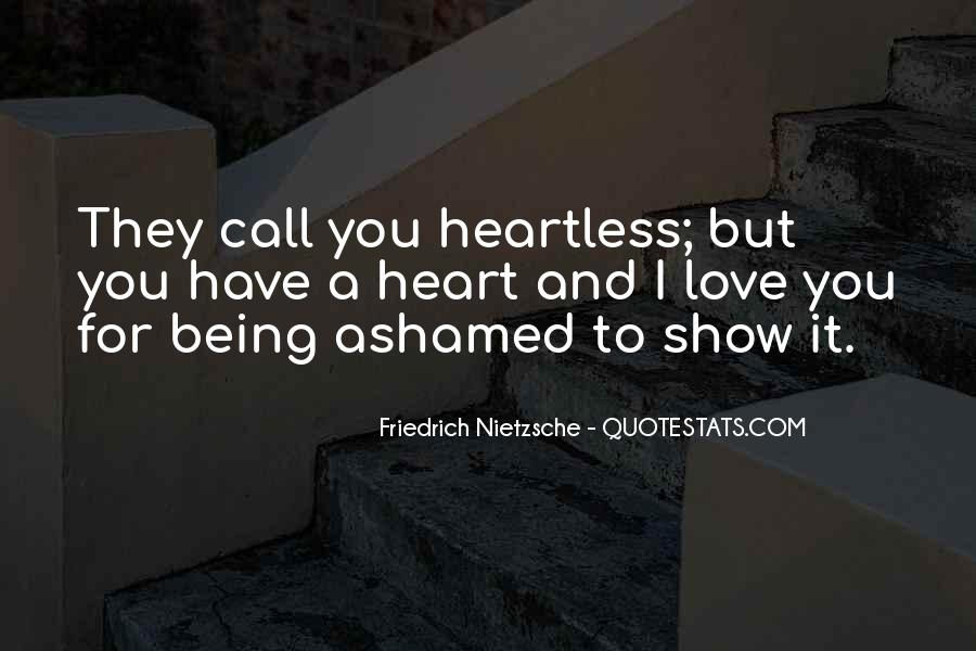 Quotes About Not Being Ashamed Of Someone #53571