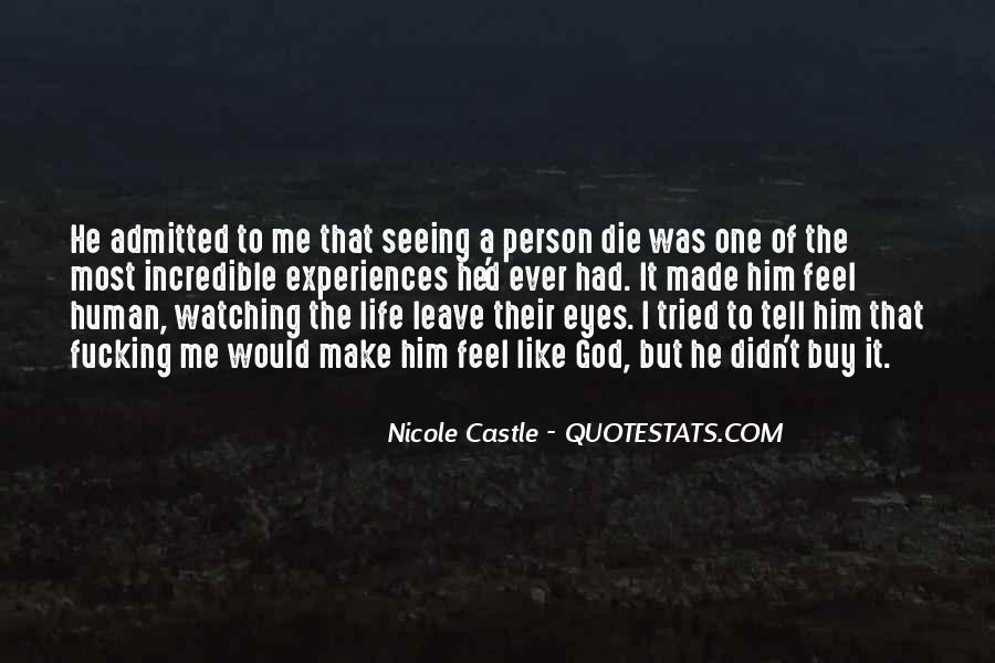 Quotes About Watching Someone Leave #1004750
