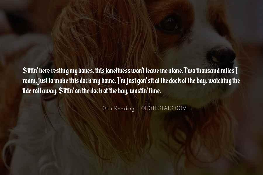 Quotes About Watching Someone Leave #1240060