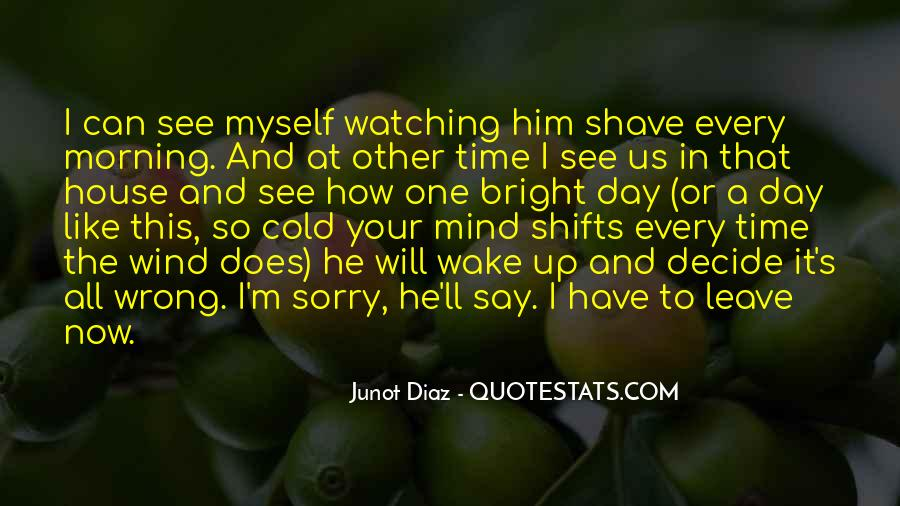 Quotes About Watching Someone Leave #1419287