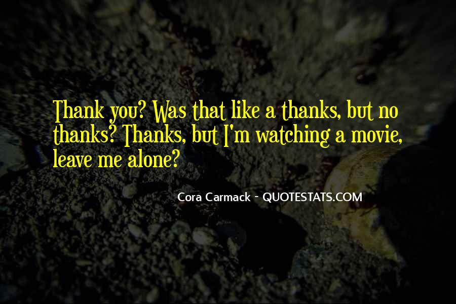 Quotes About Watching Someone Leave #276419