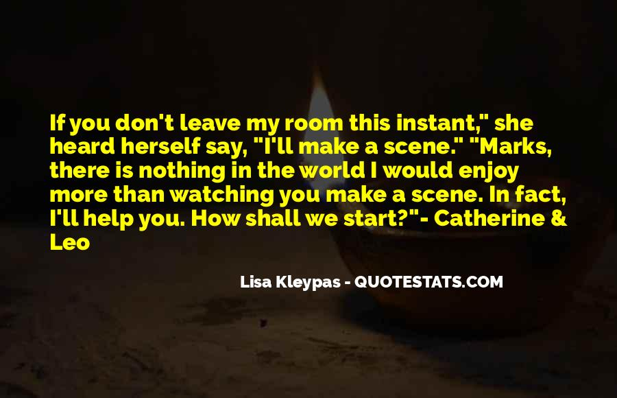 Quotes About Watching Someone Leave #501517