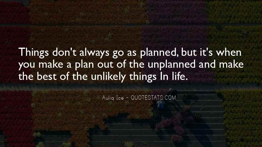 Quotes About When Things Don't Go As Planned #1166344