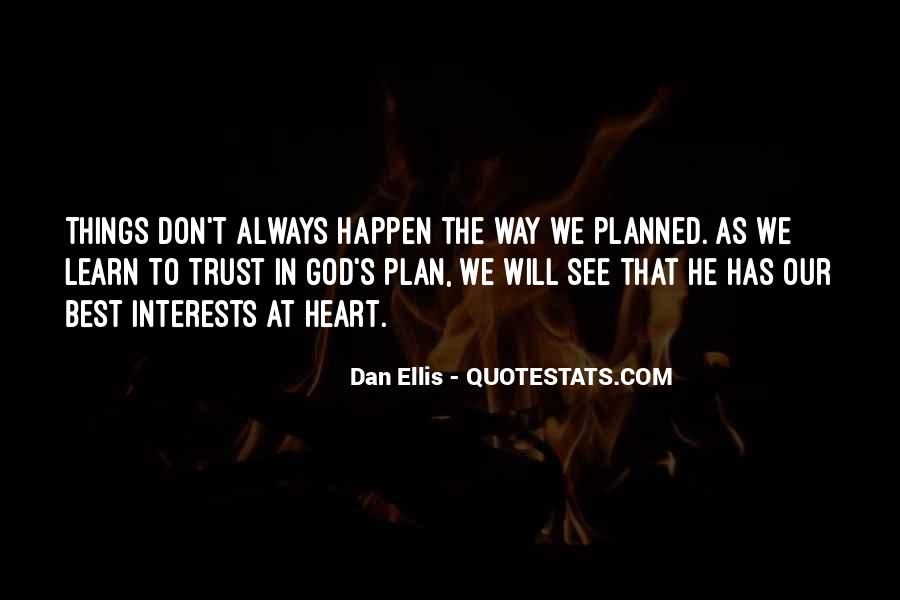 Quotes About When Things Don't Go As Planned #635458