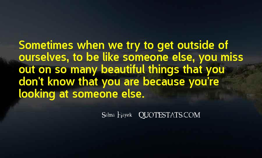 Quotes About Missing Out On Someone #829218
