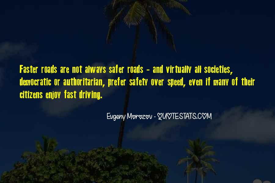 Quotes About Driving Safety #117751