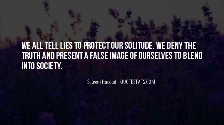 Quotes About False Truth #153950