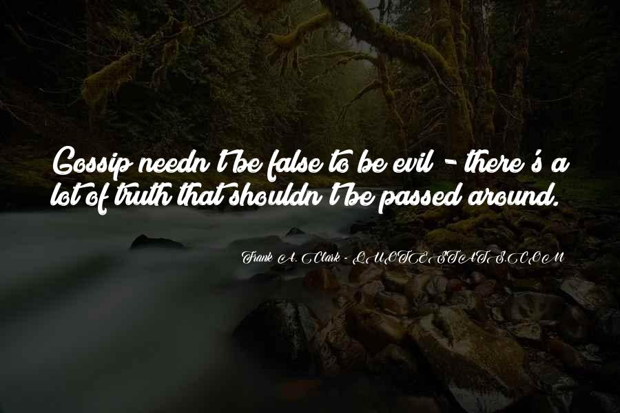 Quotes About False Truth #305108