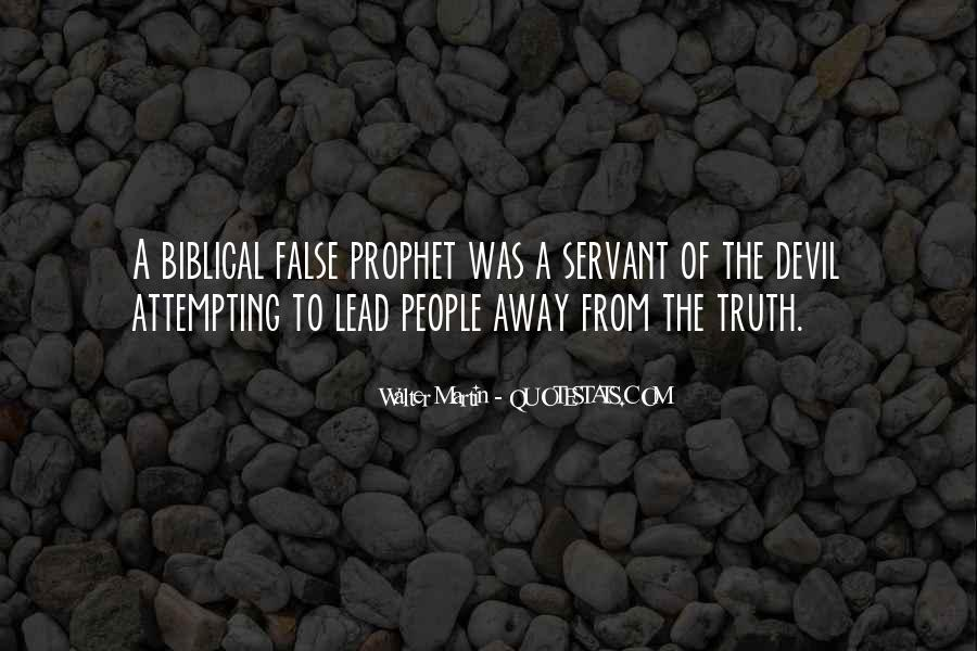 Quotes About False Truth #368468