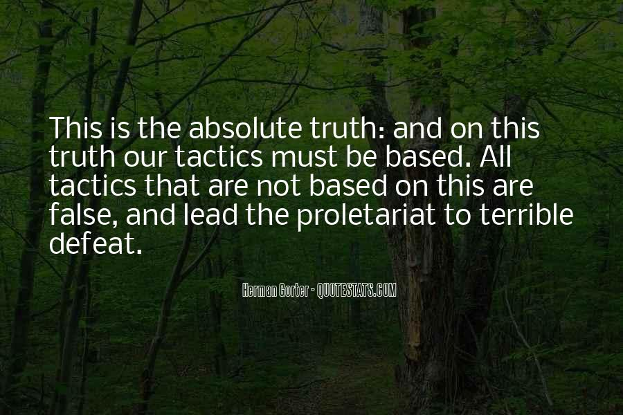 Quotes About False Truth #38008