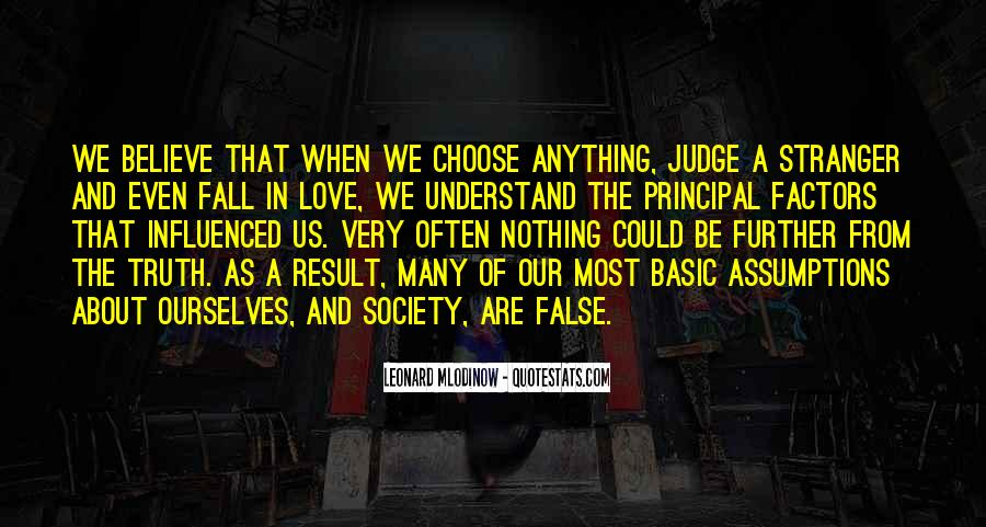 Quotes About False Truth #384595