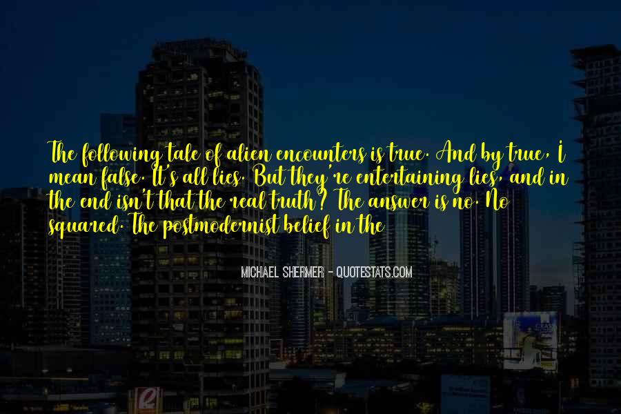 Quotes About False Truth #442801