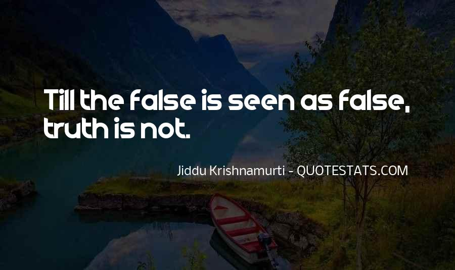 Quotes About False Truth #446588