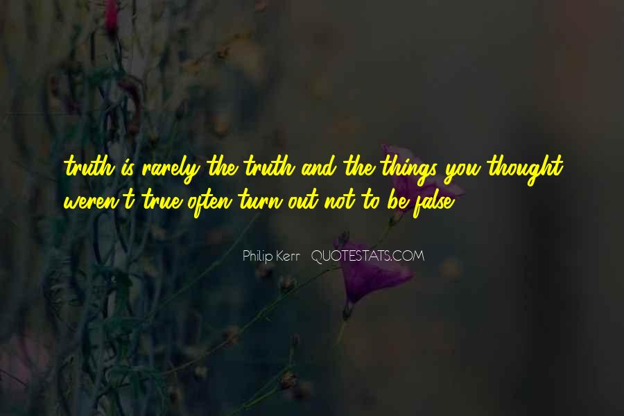 Quotes About False Truth #541267