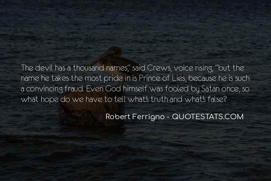 Quotes About False Truth #664274