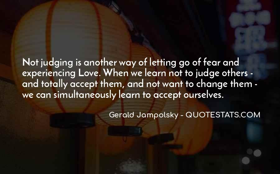 Quotes About Change And Love And Letting Go #1081379